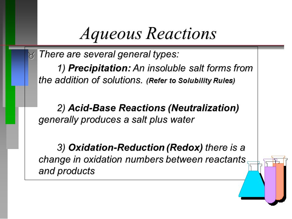 Oxidation-Reduction  Oxidation is the loss of electrons.