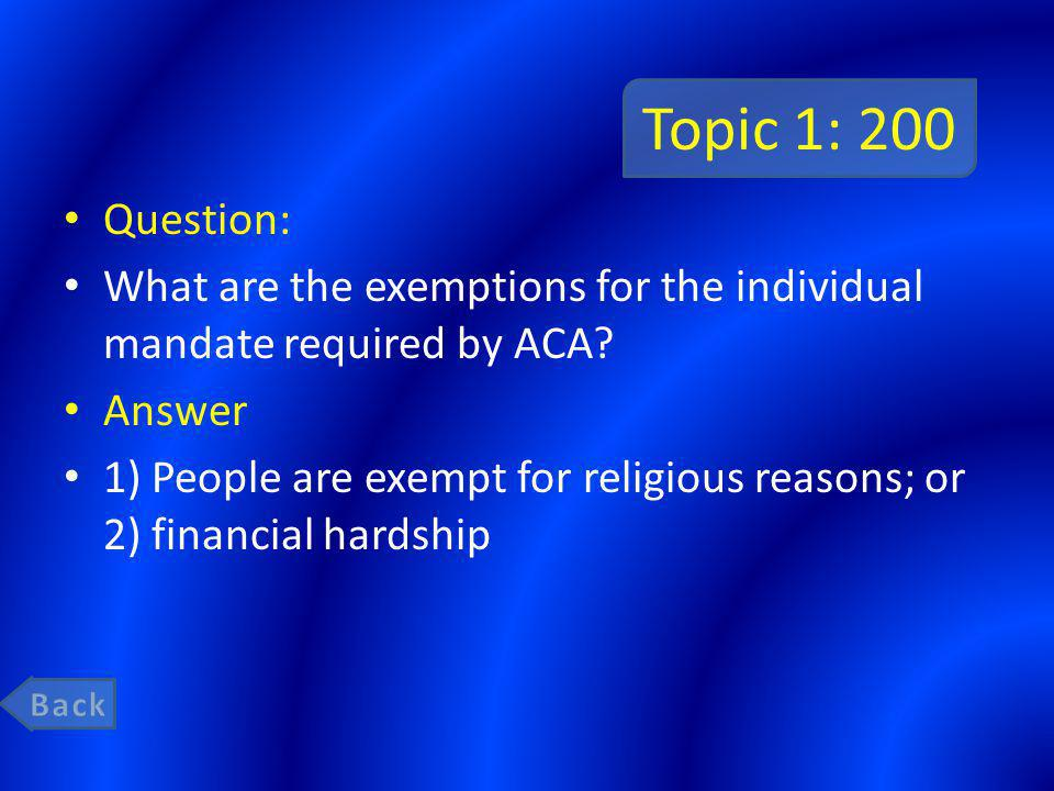 Topic 5: 400 Question: Do the ACA insurance requirements apply to self-insured health plans.