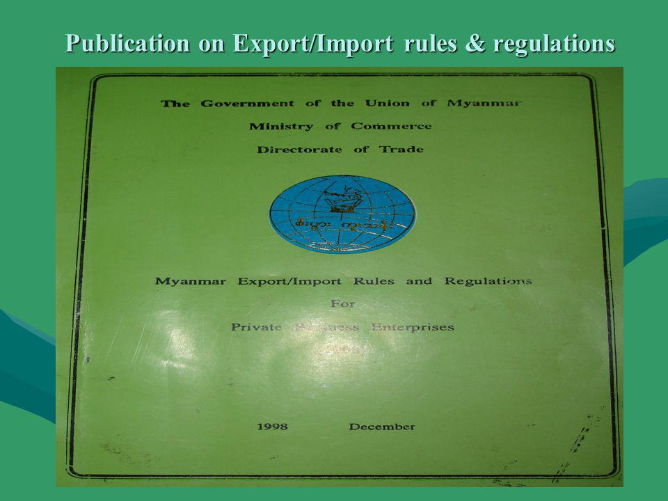 Publication on Export/Import rules & regulations