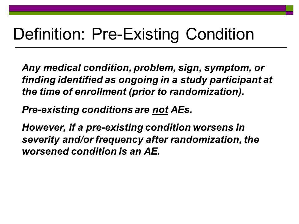 Case 1  A participant reports that she has hypertension during her baseline medical history  Has an AE occurred.