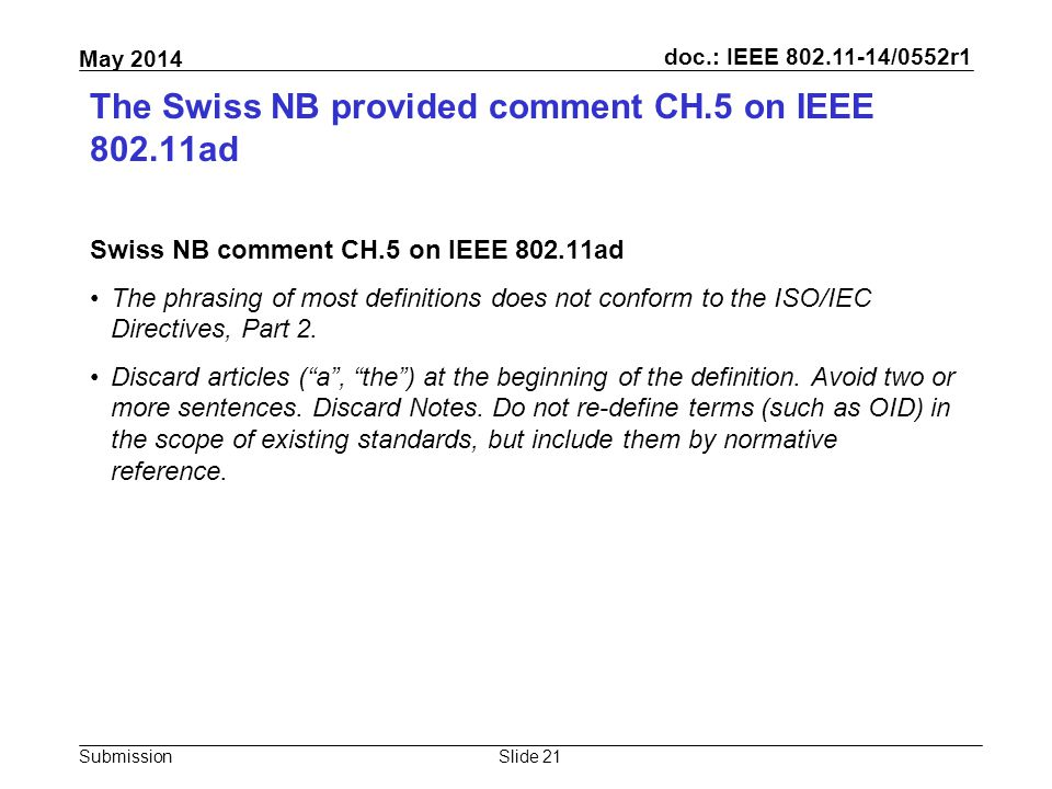 doc.: IEEE 802.11-14/0552r1 Submission May 2014 The Swiss NB provided comment CH.5 on IEEE 802.11ad Swiss NB comment CH.5 on IEEE 802.11ad The phrasin