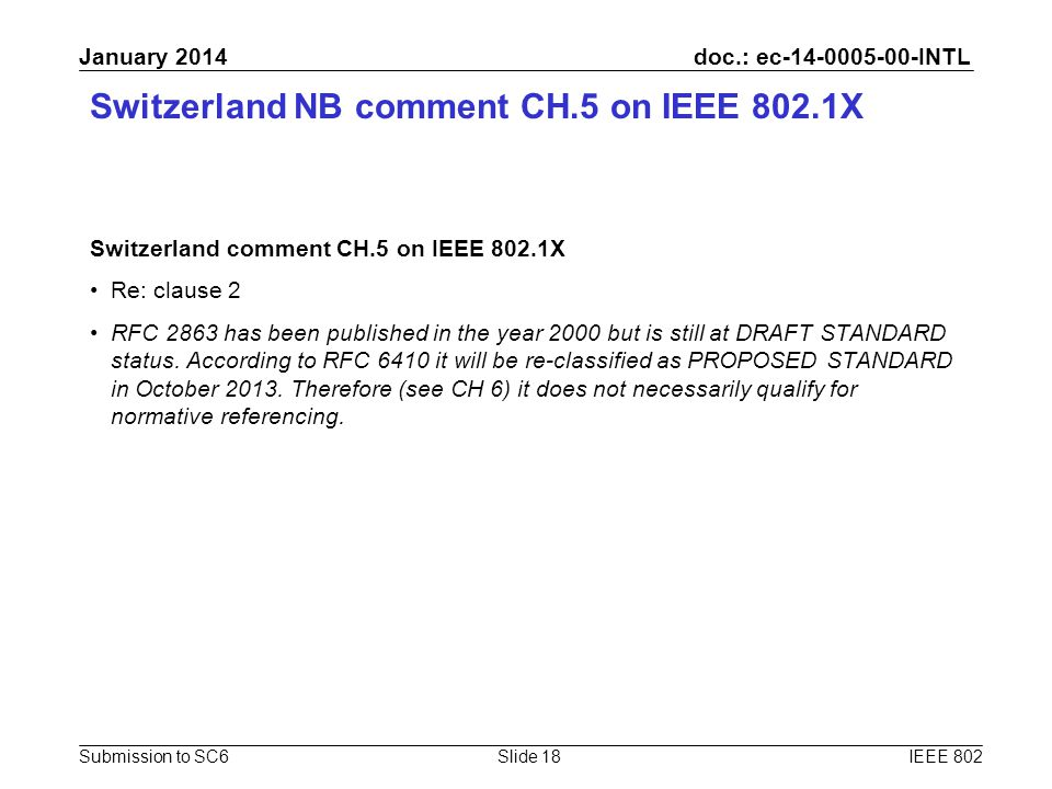 doc.: ec-14-0005-00-INTL Submission to SC6 January 2014 Switzerland NB comment CH.5 on IEEE 802.1X Switzerland comment CH.5 on IEEE 802.1X Re: clause