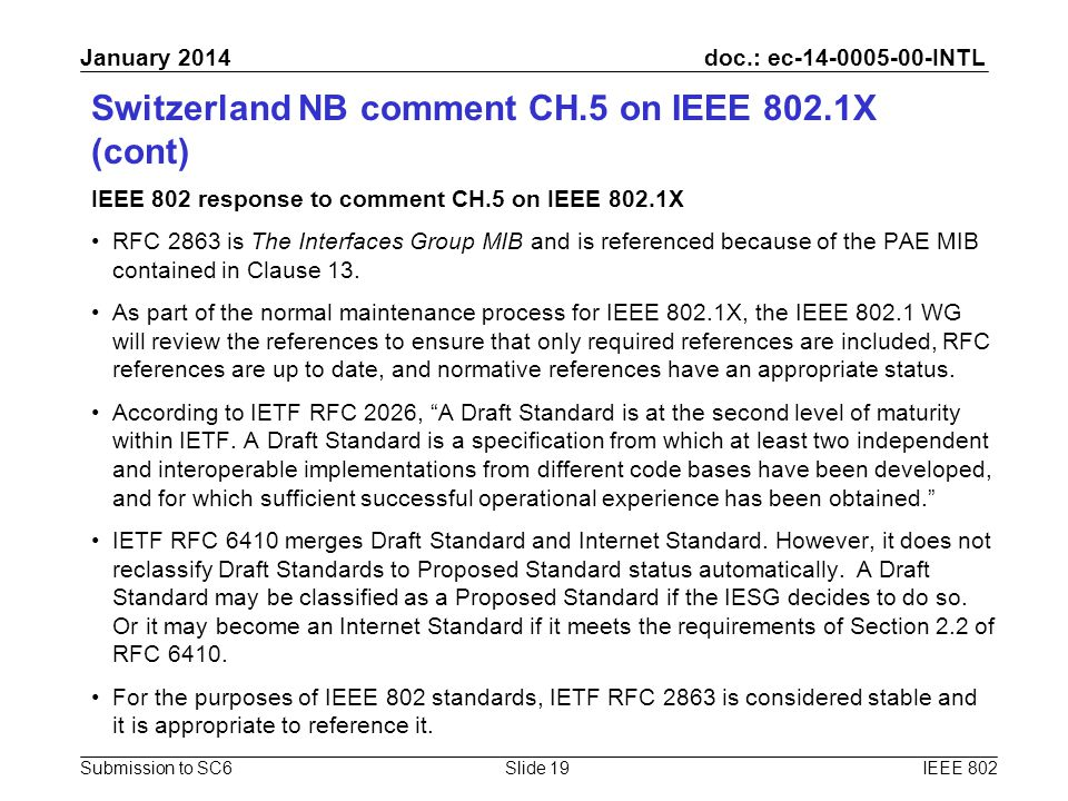 doc.: ec-14-0005-00-INTL Submission to SC6 January 2014 Switzerland NB comment CH.5 on IEEE 802.1X (cont) IEEE 802 response to comment CH.5 on IEEE 80