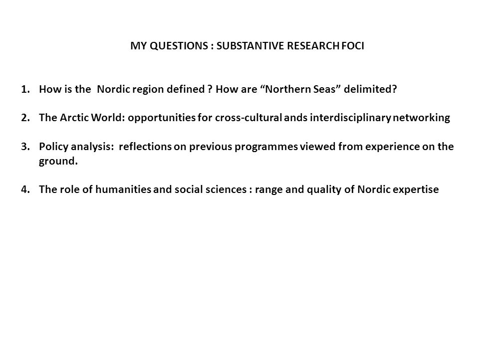 RATIONALE FOR REGIONAL HUBS Q : What is the areal extent of Nordic region and Northern Seas .