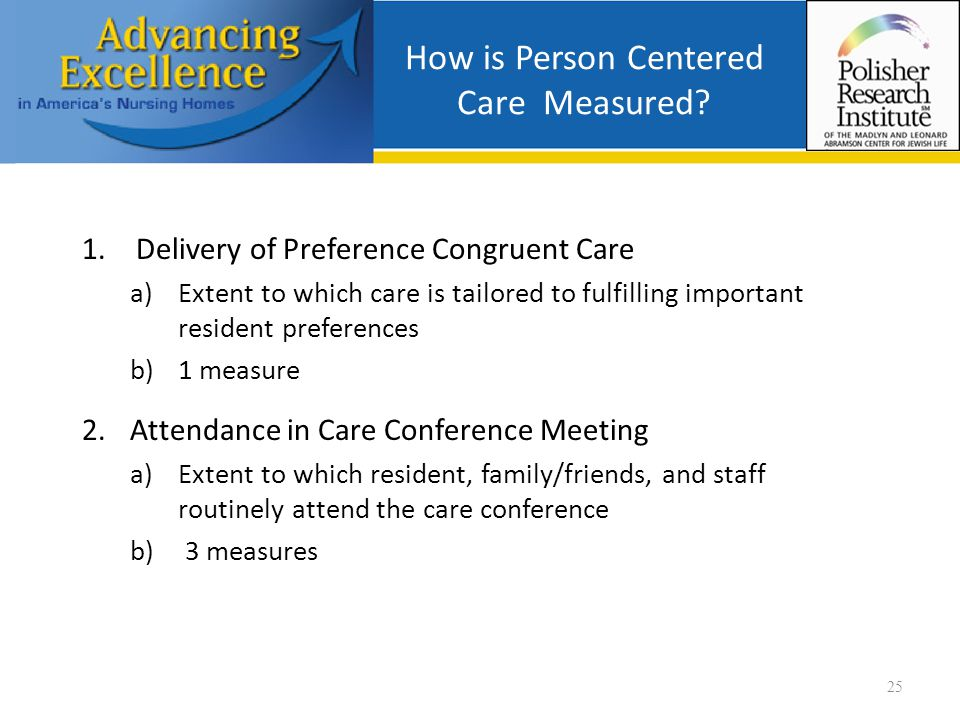 How is Person Centered Care Measured.
