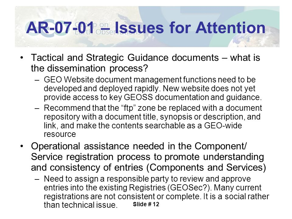 Slide # 12 Tactical and Strategic Guidance documents – what is the dissemination process.
