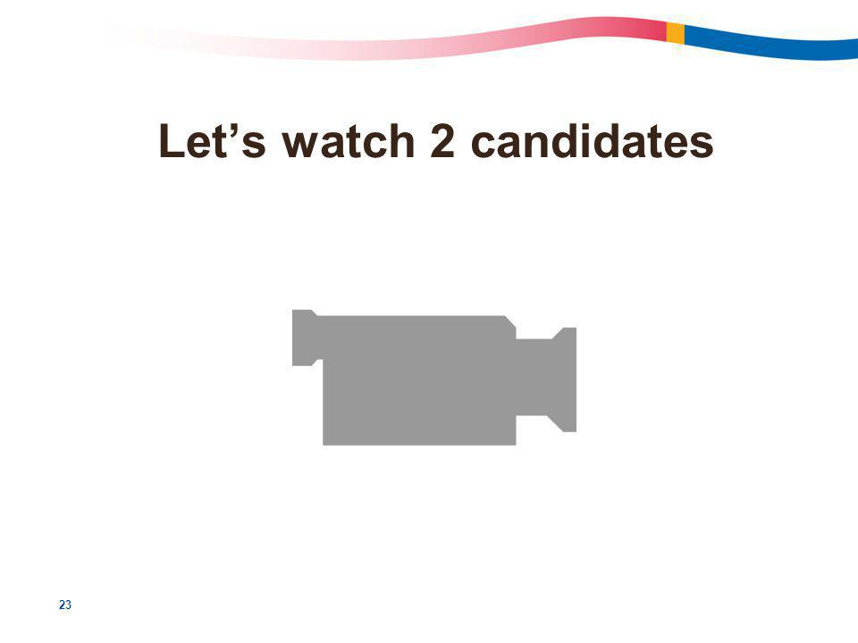 23 Let's watch 2 candidates