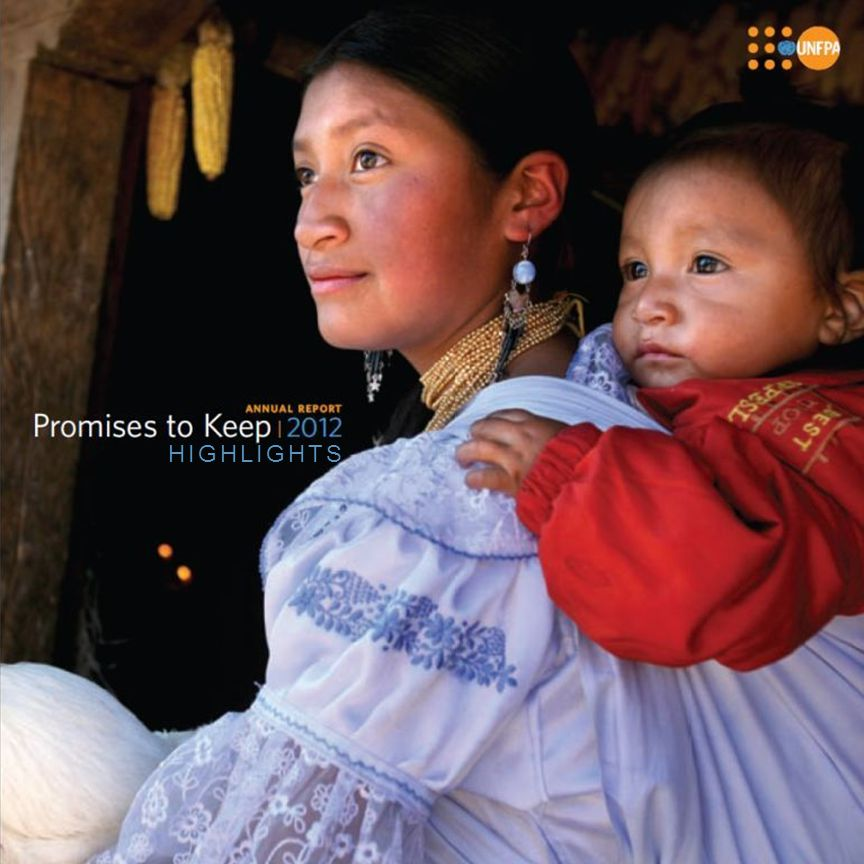 Throughout 2012 UNFPA, with support from its donors, partners, developing-country governments and other stakeholders, advanced its mission to deliver a world where every pregnancy is wanted, every childbirth is safe and every young person's potential is fulfilled… This annual report highlights UNFPA accomplishments in 2012.