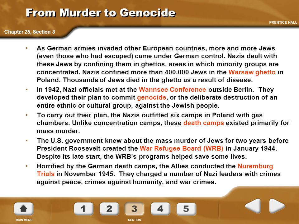 From Murder to Genocide As German armies invaded other European countries, more and more Jews (even those who had escaped) came under German control.