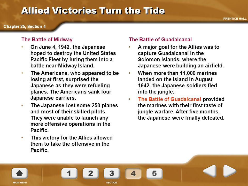 Allied Victories Turn the Tide The Battle of Midway On June 4, 1942, the Japanese hoped to destroy the United States Pacific Fleet by luring them into