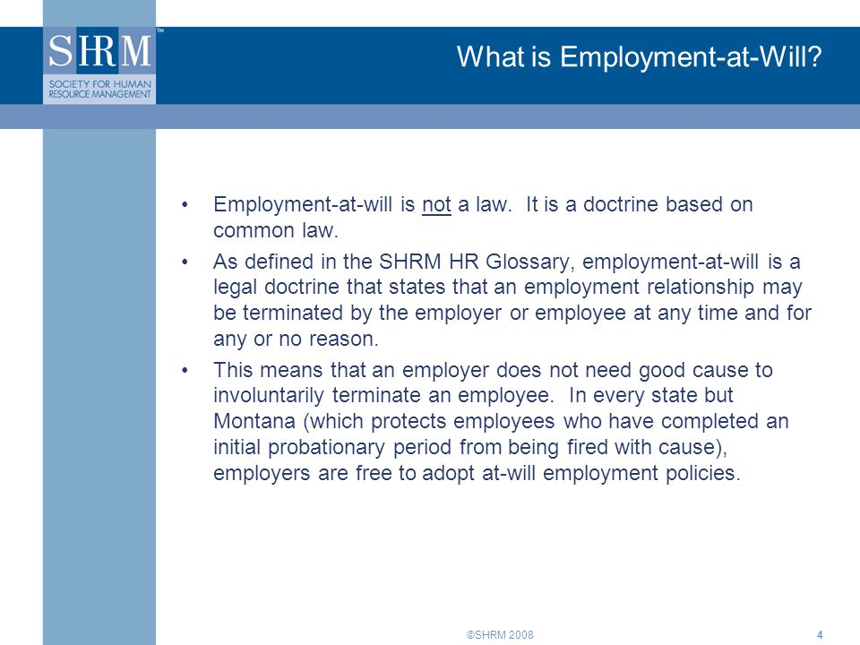 ©SHRM 20085 Employment-at-Will vs.