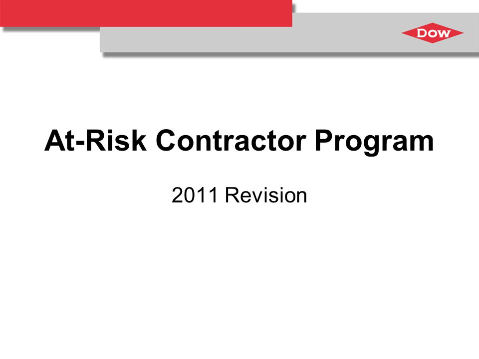 At-Risk Contractor Program 2011 Revision