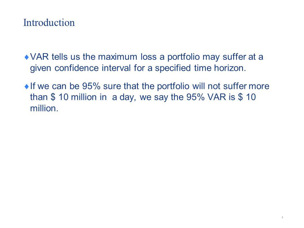 VaR at Goldman Sachs 12 Ref : Company Annual report