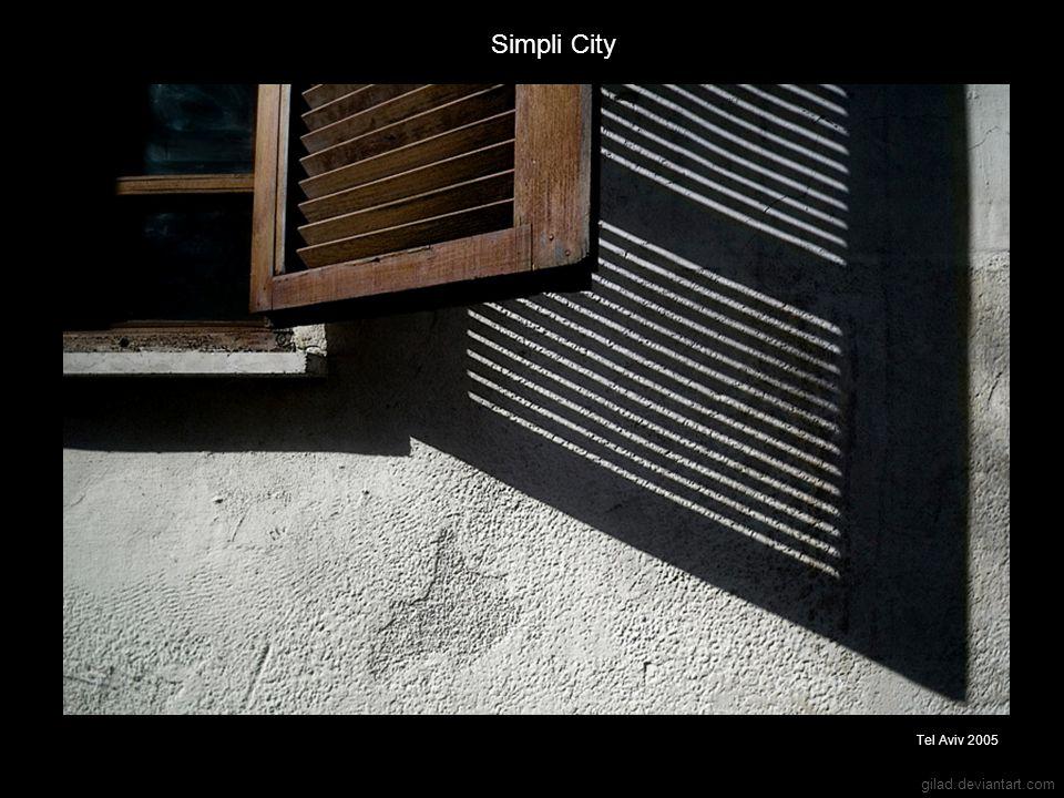 gilad.deviantart.com Simpli City Tel Aviv 2005