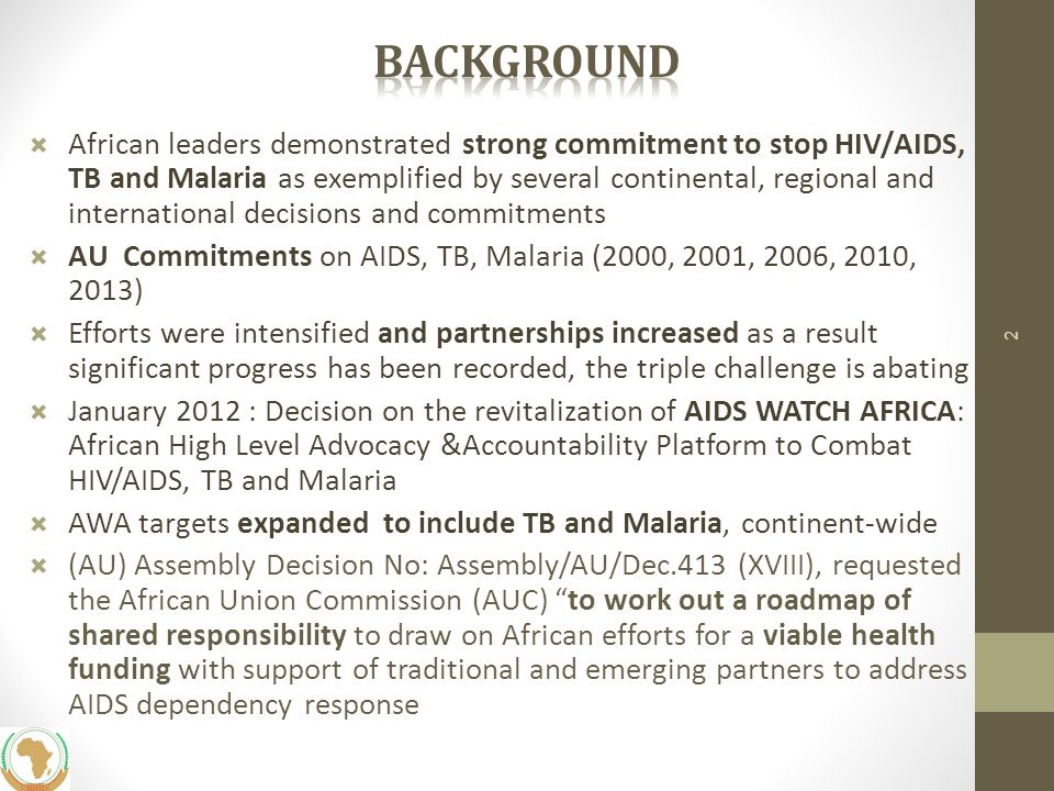 Proposed benchmarks for diversified, sustainable and balanced financial models 1.Increase of investment plans for AIDS, TB and Malaria to close the GAP by 2015 and ensure the sustainability of the national response 2.At least one new revenue stream for domestic financ ing in operation by 2015 3.