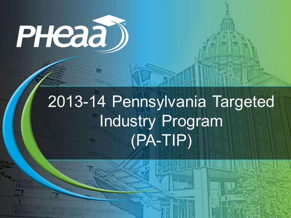 2013-14 Pennsylvania Targeted Industry Program (PA-TIP) 1