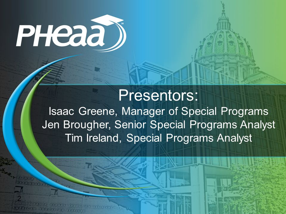 Presentors: Isaac Greene, Manager of Special Programs Jen Brougher, Senior Special Programs Analyst Tim Ireland, Special Programs Analyst 2