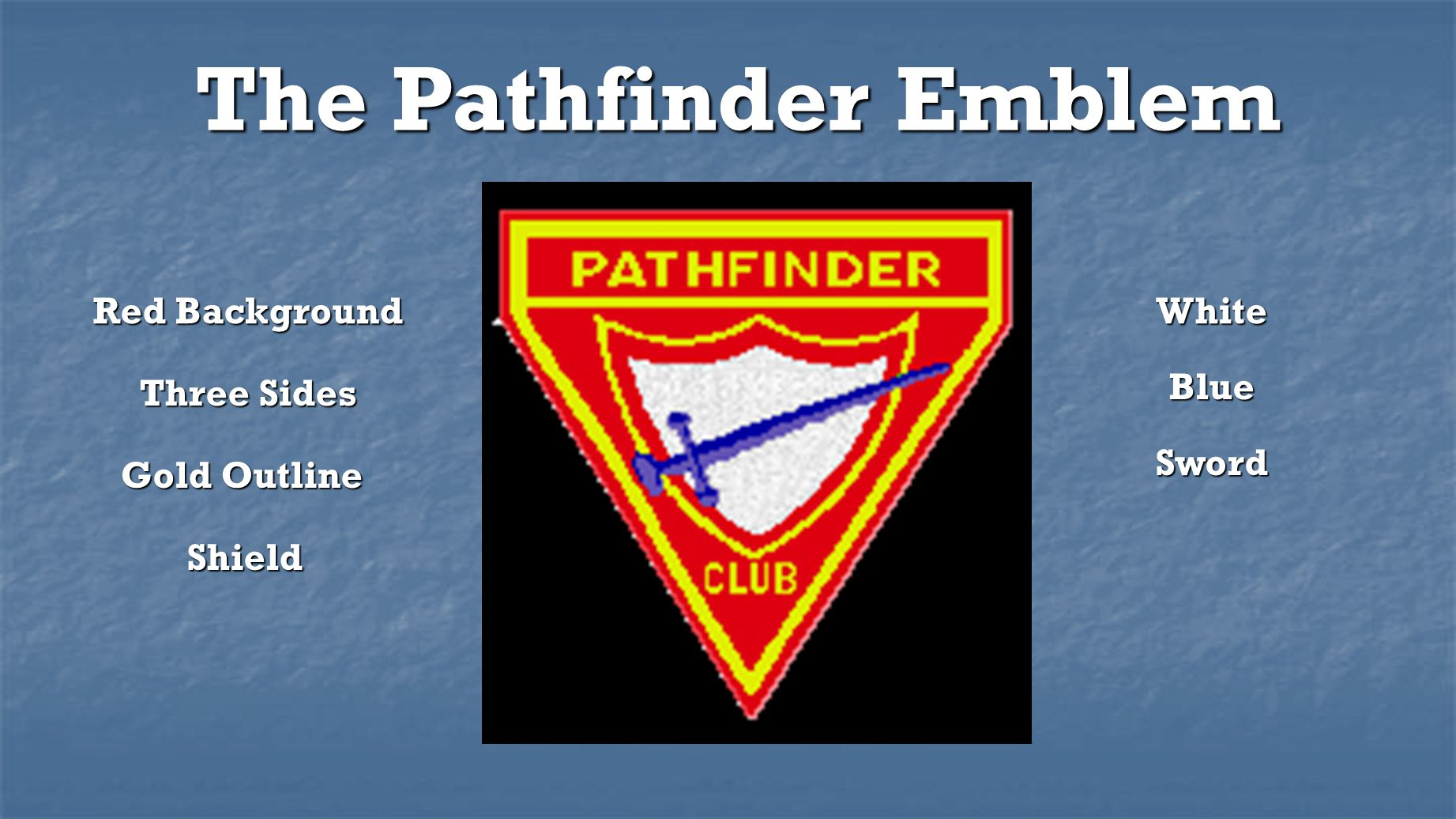 The Pathfinder Emblem Red Background Three Sides Gold Outline Shield White Blue Sword