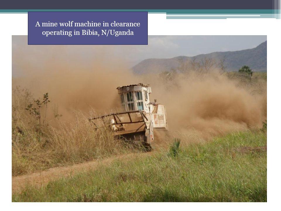 A mine wolf machine in clearance operating in Bibia, N/Uganda