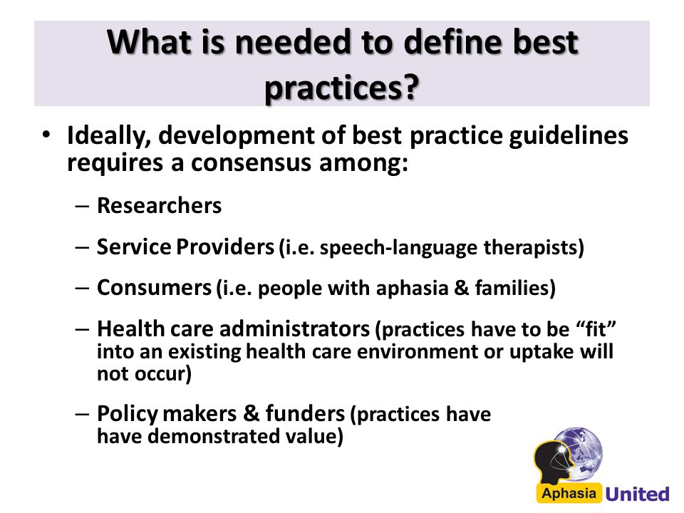 What is needed to define best practices.