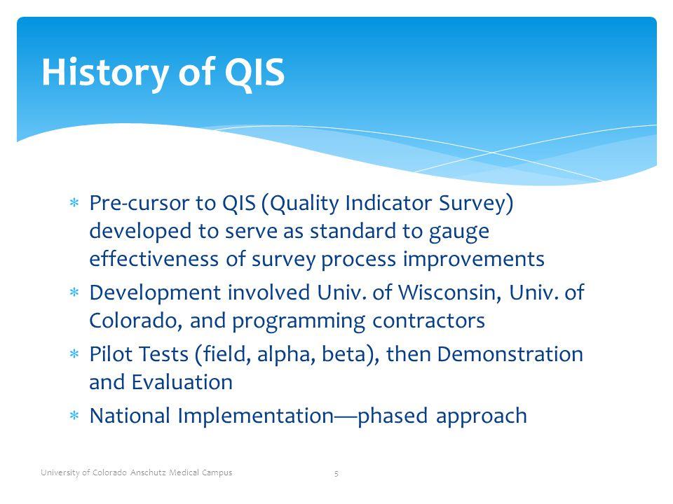 University of Colorado Anschutz Medical Campus 16 QIS Implementation