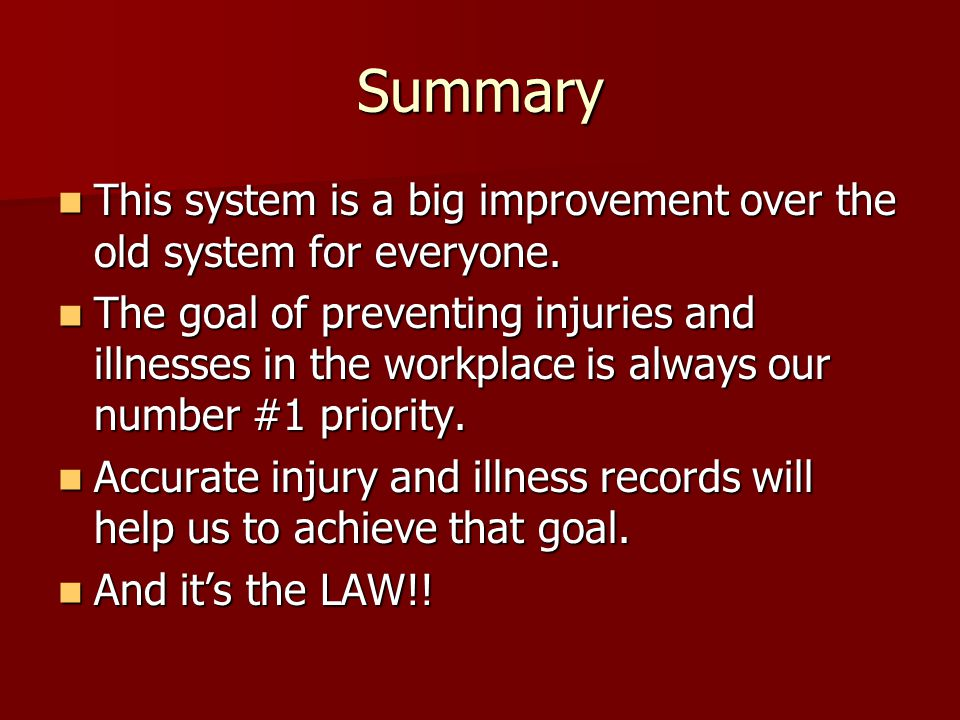 Summary This system is a big improvement over the old system for everyone.
