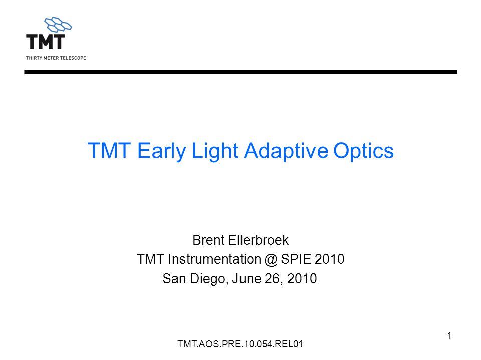 TMT.AOS.PRE.10.054.REL01 1 Brent Ellerbroek TMT Instrumentation @ SPIE 2010 San Diego, June 26, 2010.