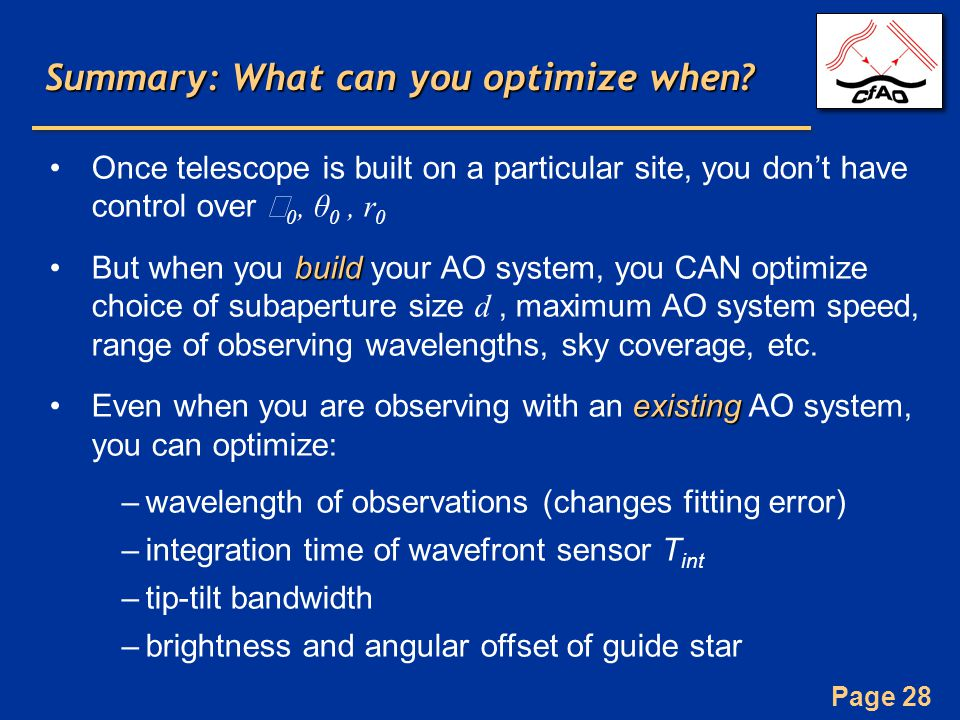 Page 28 Summary: What can you optimize when.