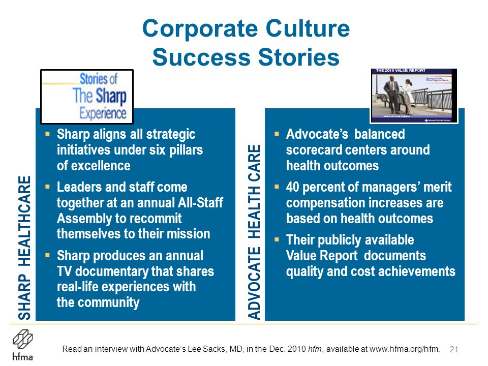 Corporate Culture Success Stories Read an interview with Advocate's Lee Sacks, MD, in the Dec.