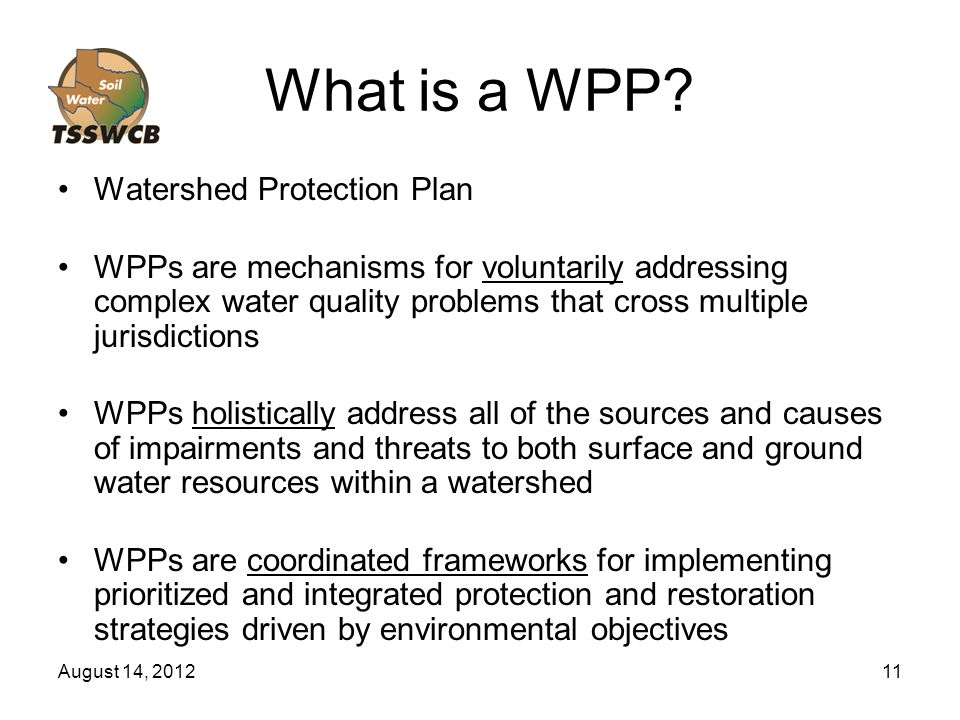 August 14, 201211 What is a WPP.