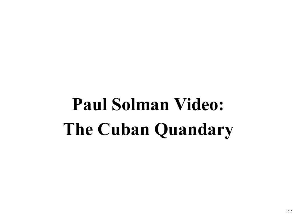 Paul Solman Video: The Cuban Quandary 22