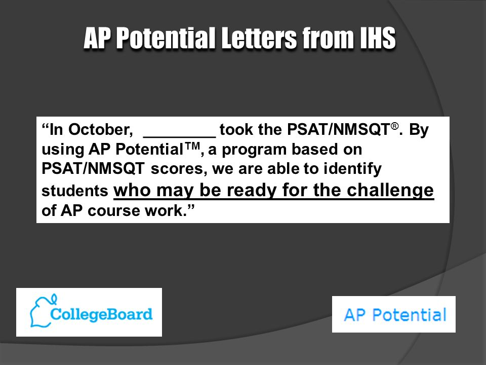 In October, ________ took the PSAT/NMSQT ®.