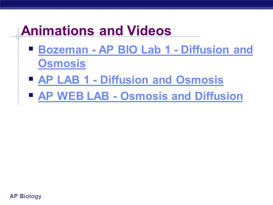 AP Biology Animations and Videos  Bozeman - AP BIO Lab 1 - Diffusion and Osmosis Bozeman - AP BIO Lab 1 - Diffusion and Osmosis  AP LAB 1 - Diffusio