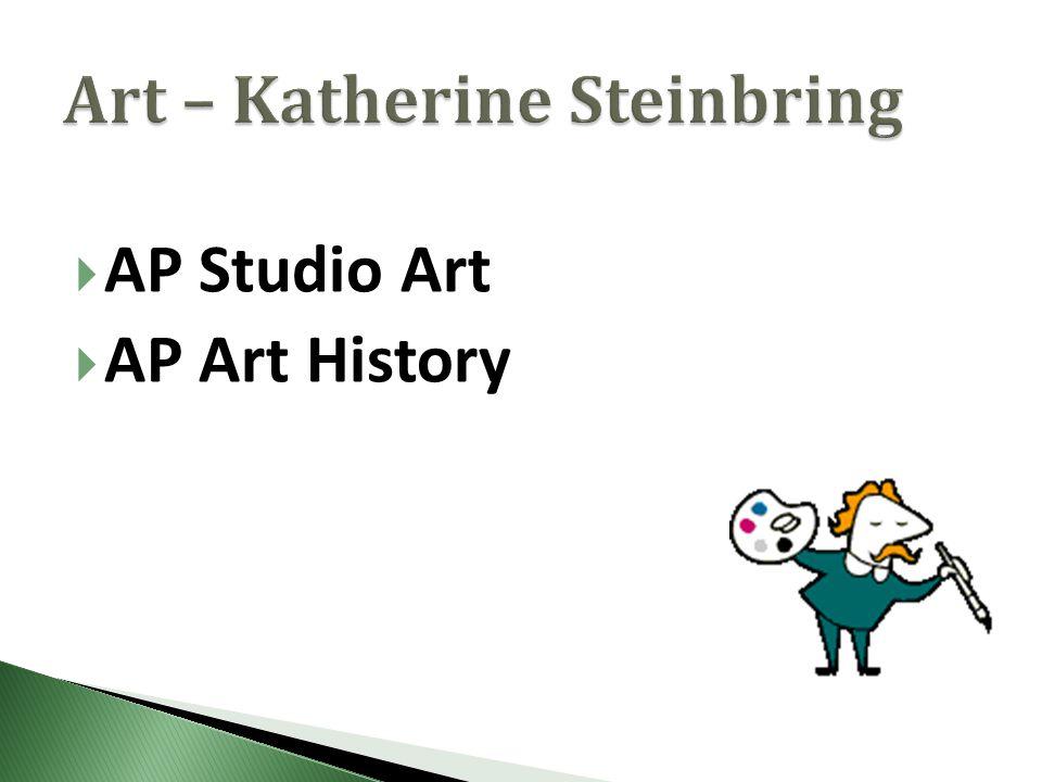  AP Studio Art  AP Art History