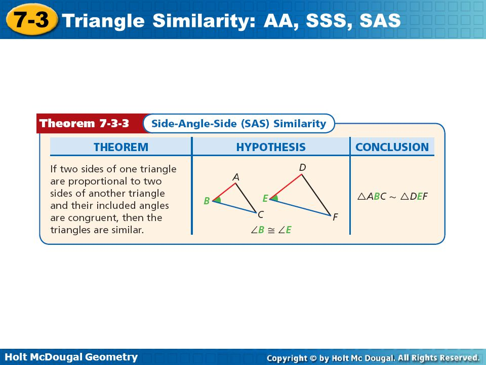 Holt McDougal Geometry 7-3 Triangle Similarity: AA, SSS, SAS