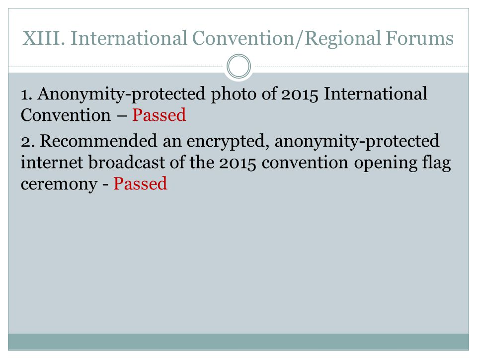 XIII. International Convention/Regional Forums 1.