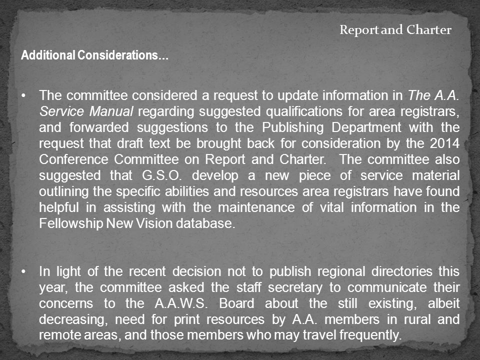The committee considered a request to update information in The A.A.
