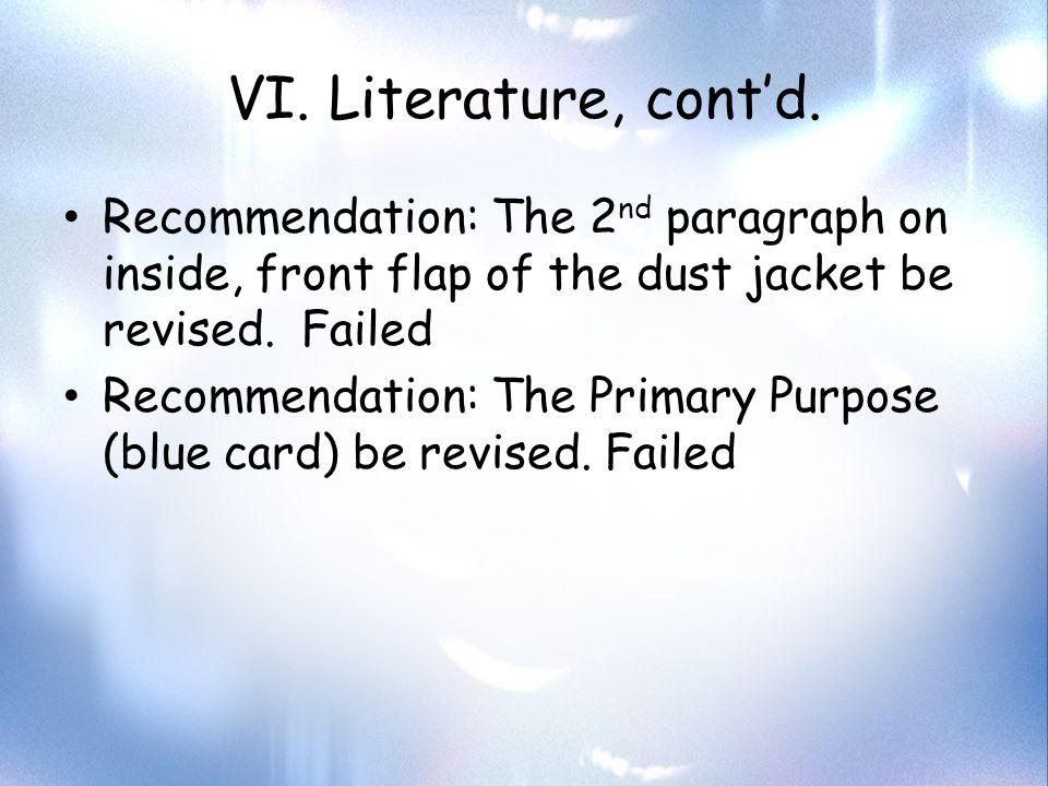 VI. Literature, cont'd.