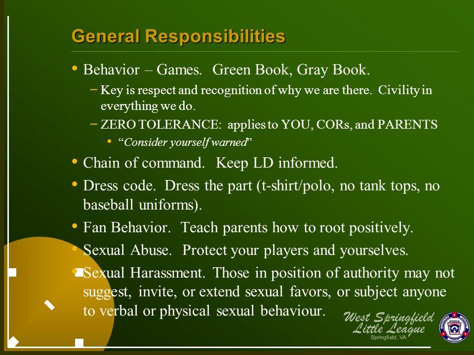 General Responsibilities Behavior – Games. Green Book, Gray Book.