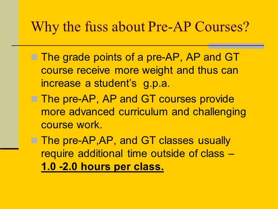 Why the fuss about Pre-AP Courses.