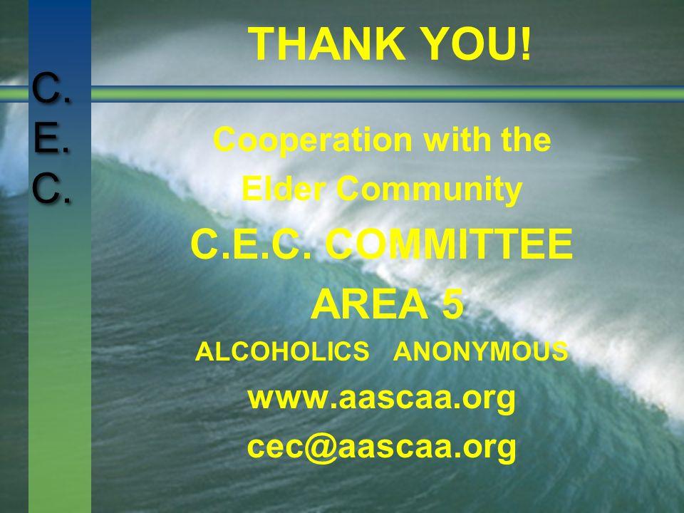 C. E. C. THANK YOU. Cooperation with the Elder Community C.E.C.