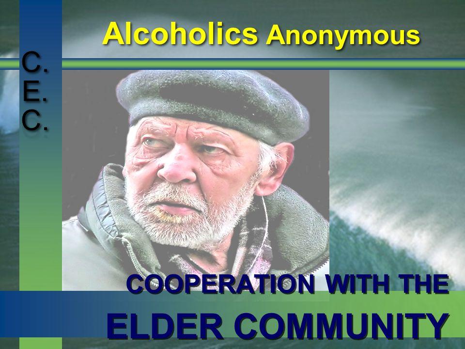 C. E. C. Alcoholics Anonymous C. E. C.