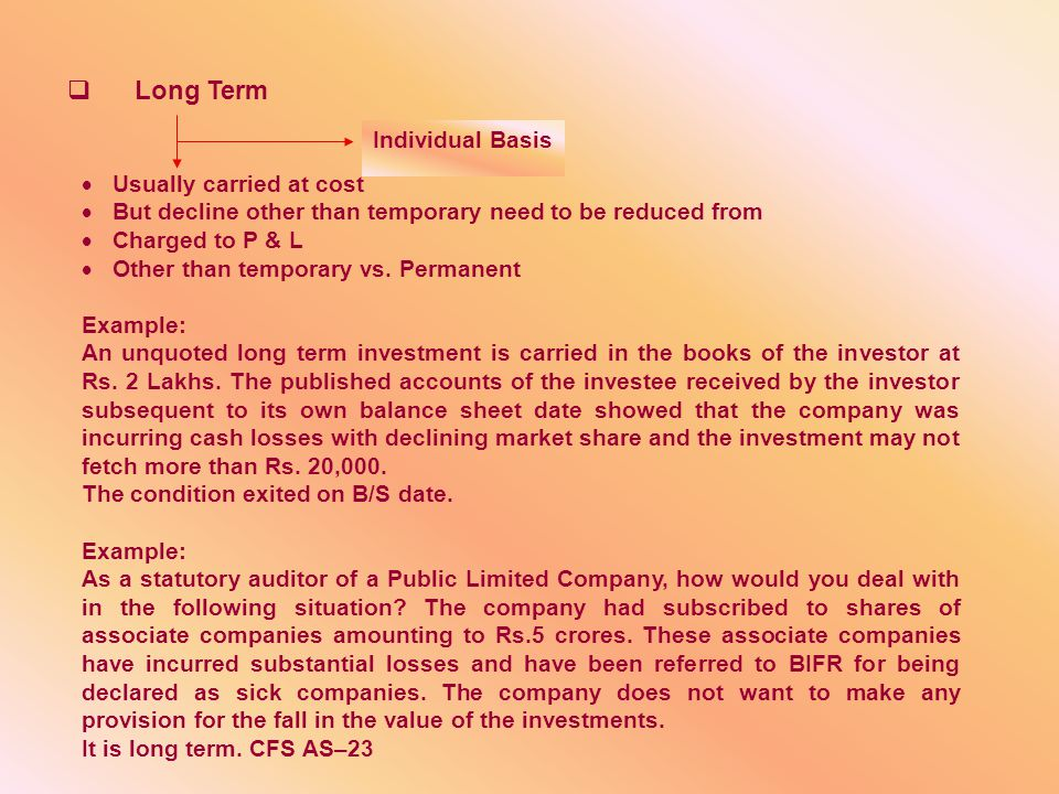  Disclosures  Accounting policies for determination of carrying amount of investments.