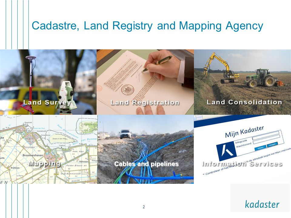 2 Cadastre, Land Registry and Mapping Agency Cables and pipelines
