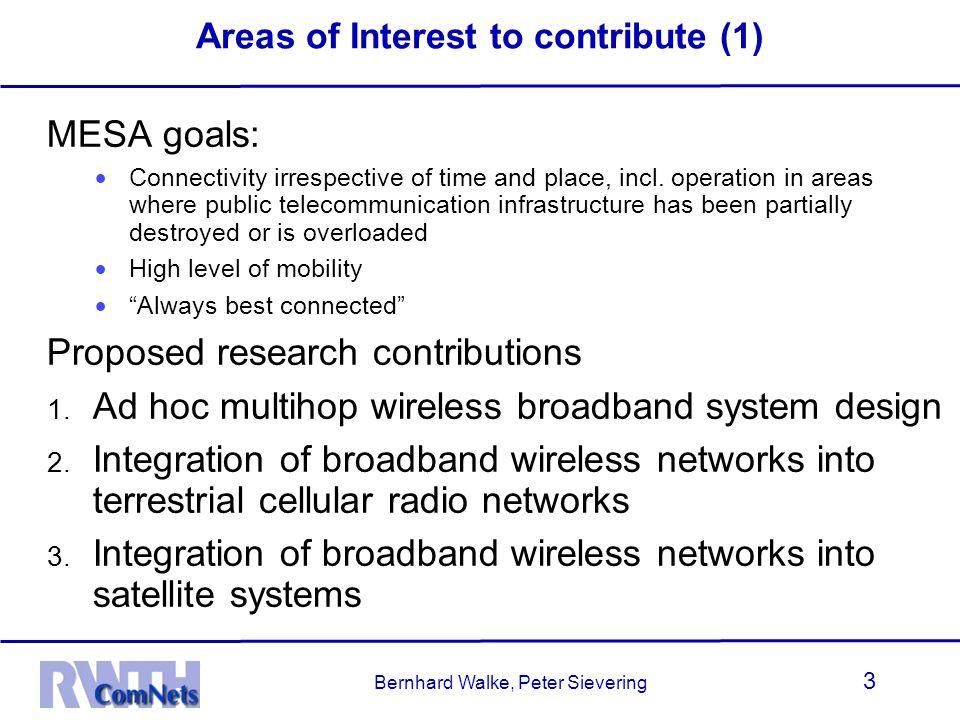 Bernhard Walke, Peter Sievering 4 Areas of Interest to contribute (2) 4.