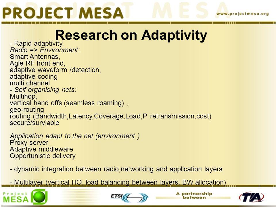 Research on Adaptivity - Rapid adaptivity.