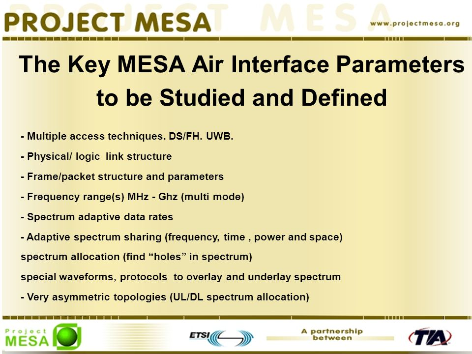 The Key MESA Air Interface Parameters to be Studied and Defined - Multiple access techniques.