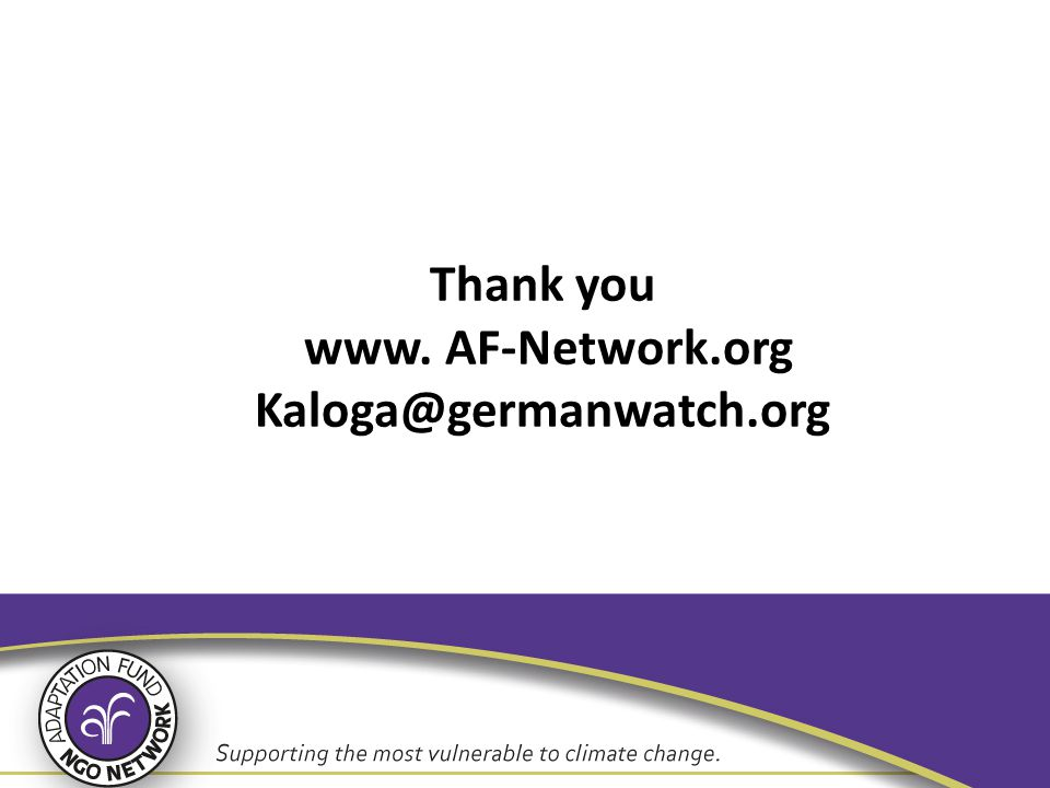Thank you www. AF-Network.org Kaloga@germanwatch.org