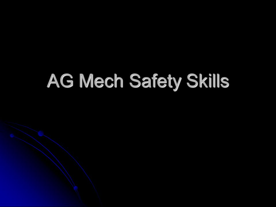 AG Mech Safety Skills