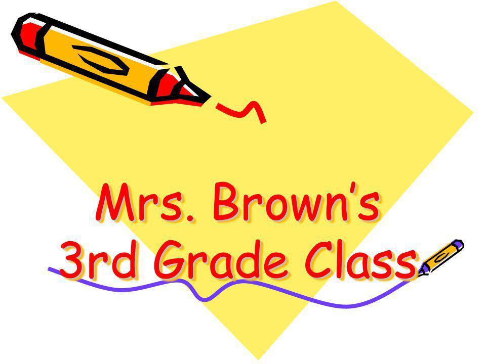 Mrs. Brown's 3rd Grade Class